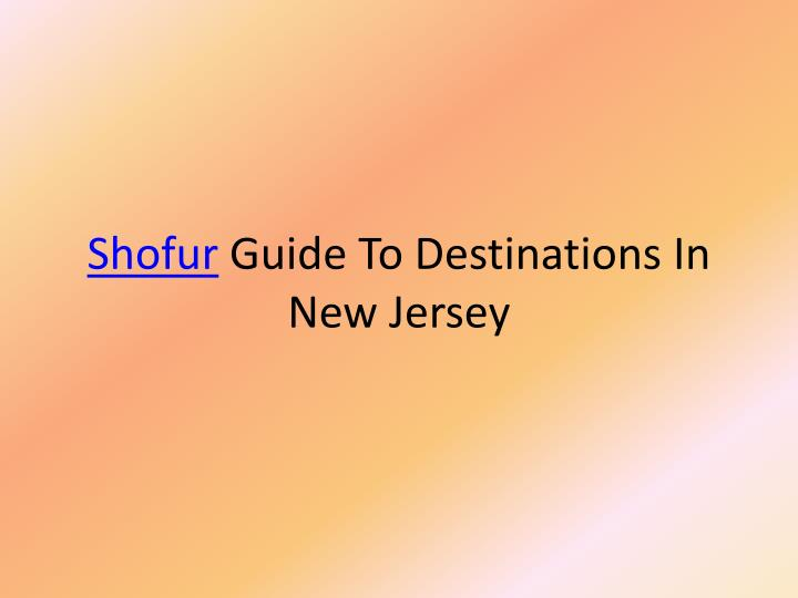 Shofur guide to destinations in new jersey