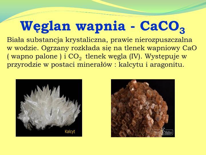Węglan wapnia - CaCO