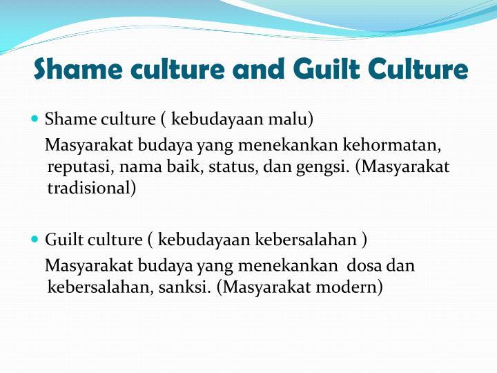 Shame culture and Guilt Culture