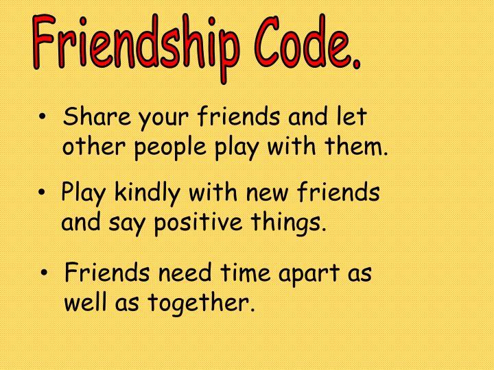 Friendship Code.