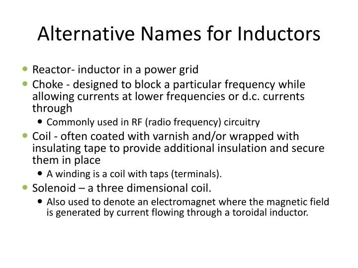 Alternative Names for Inductors