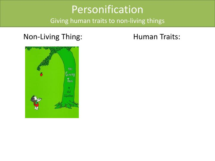 personification giving human traits to non living things n.