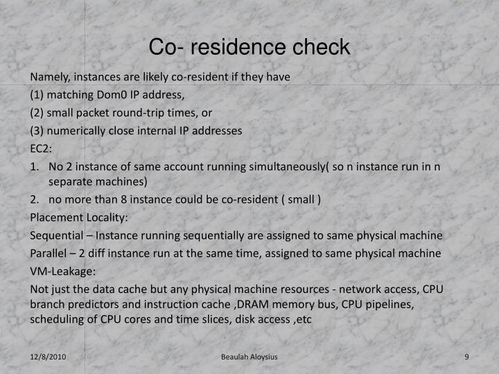 Co- residence check
