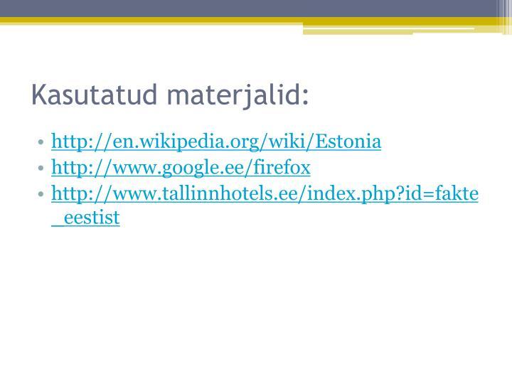 Kasutatud materjalid:
