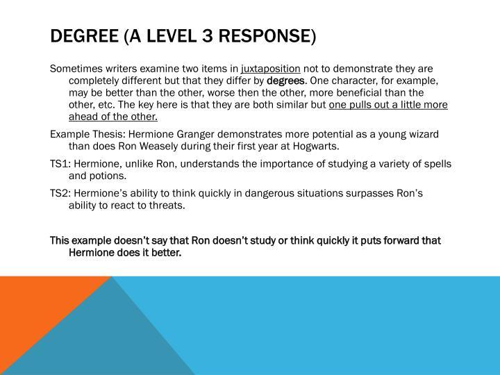 Degree (A Level 3 Response)