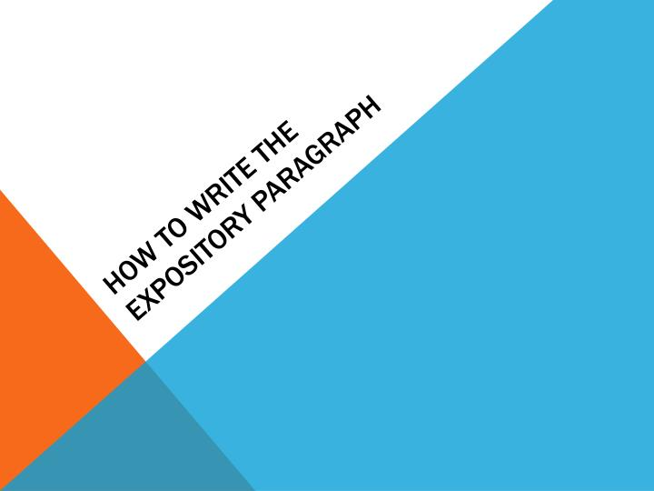 How to Write the Expository paragraph