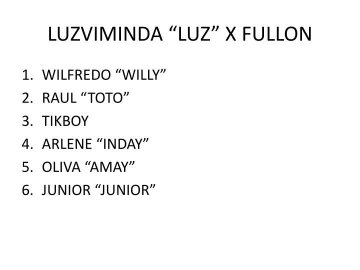 """LUZVIMINDA """"LUZ"""" X FULLON"""