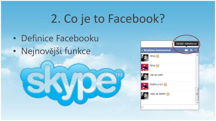 2. Co je to Facebook?