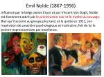 emil nolde 1867 1956