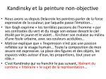 kandinsky et la peinture non objective