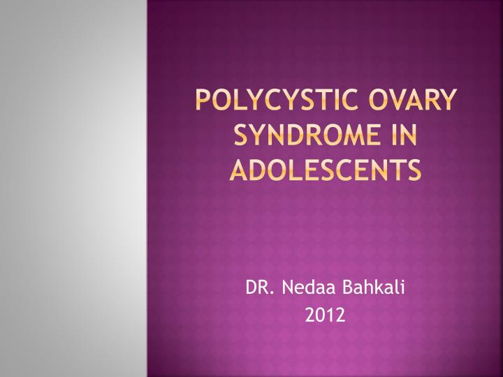 polycystic ovary syndrome in adolescents n.