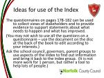 ideas for use of the index