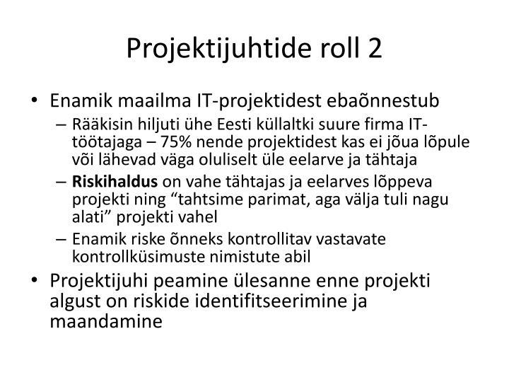 Projektijuhtide roll 2