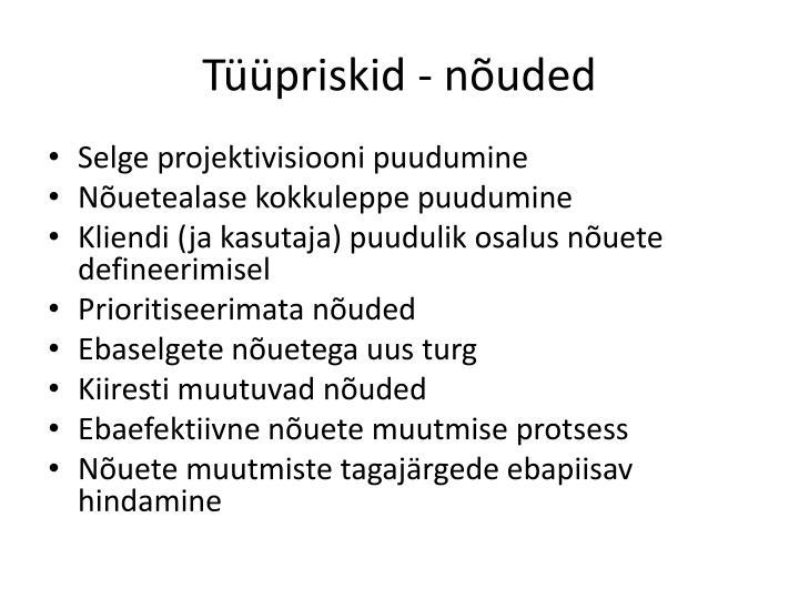 Tüüpriskid - nõuded