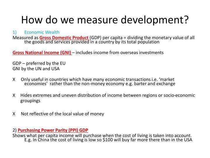 How do we measure development?