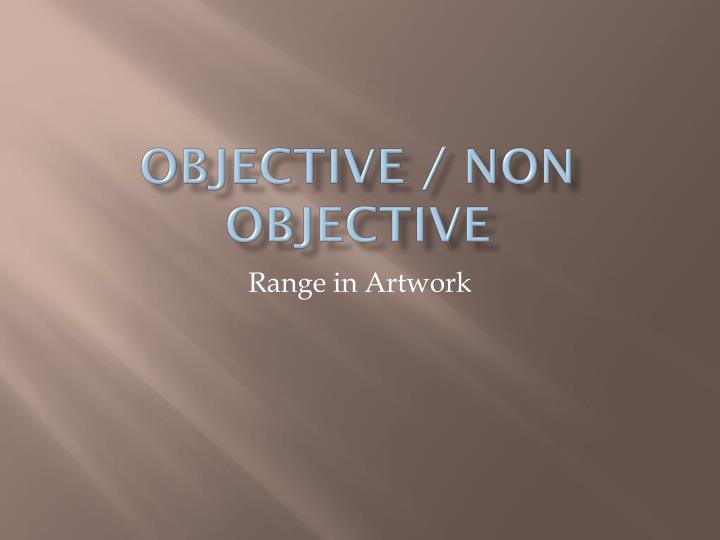 objective non objective n.