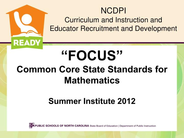 focus common core state standards for mathematics summer institute 2012 n.