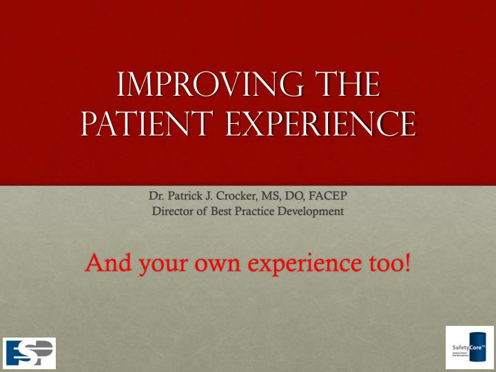 improving the patient experience n.