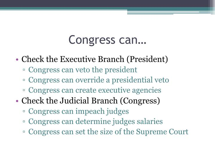 Congress can…