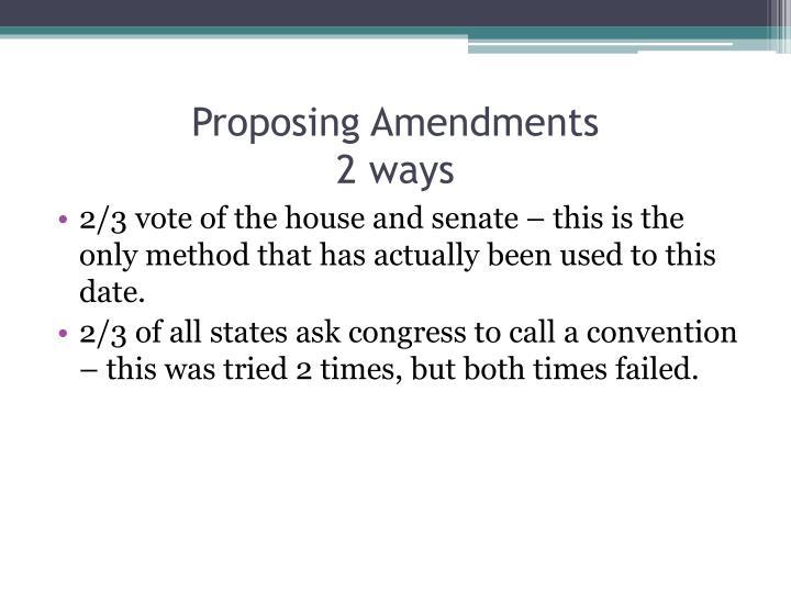 Proposing Amendments