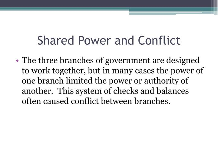 Shared Power and Conflict