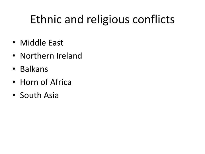 Ethnic and religious conflicts
