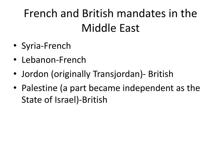 French and British mandates in the Middle East