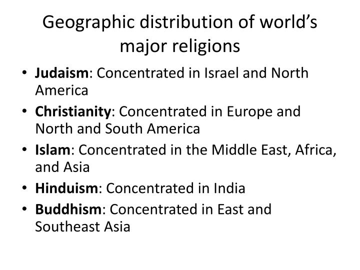 Geographic distribution of world's major religions