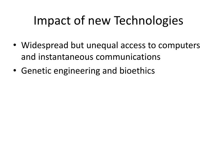 Impact of new Technologies