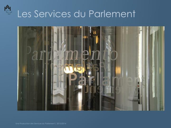 Les Services du