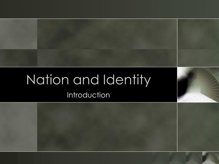 nation and identity n.