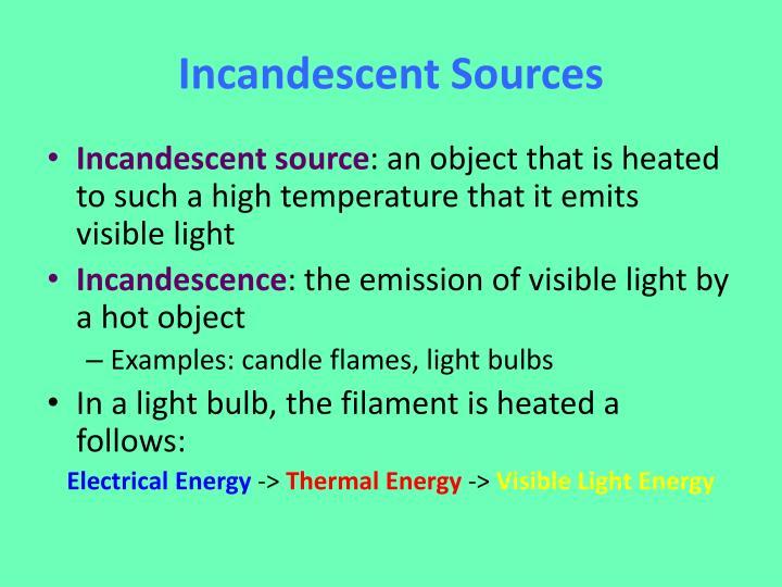 Incandescent Sources