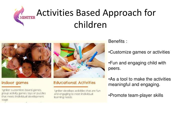 Activities based approach for children