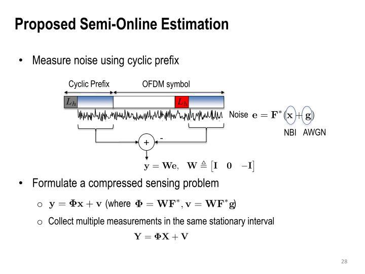 Proposed Semi-Online Estimation