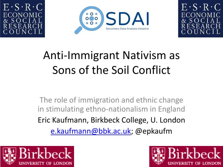 Anti immigrant nativism as sons of the soil conflict