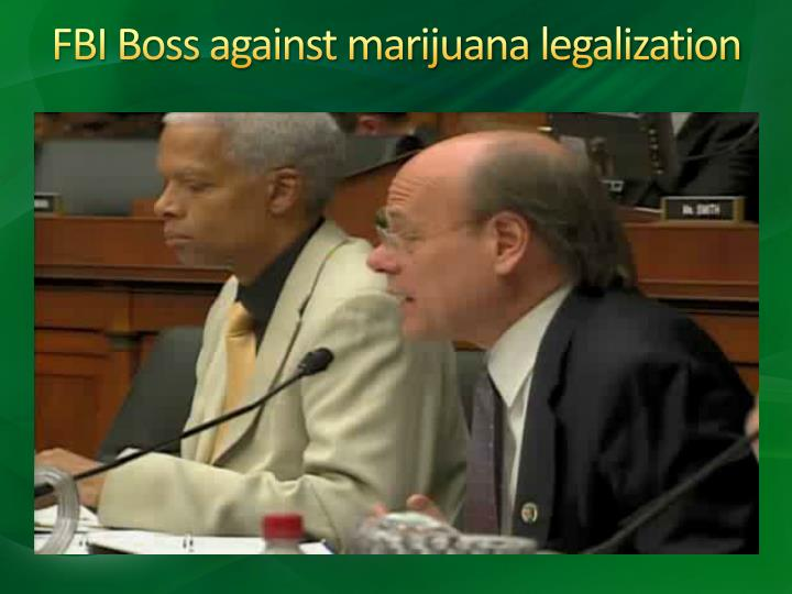 FBI Boss against marijuana legalization