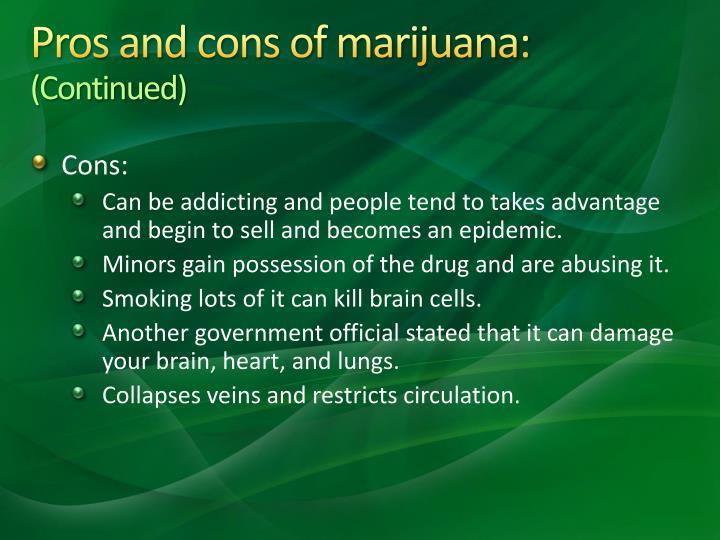 Pros and cons of marijuana: