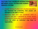 factors that increase interaction between legal system and human services system