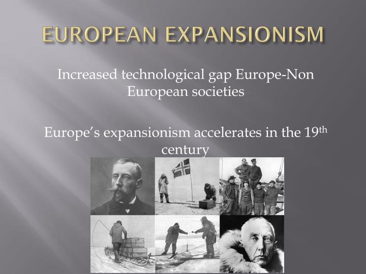 EUROPEAN EXPANSIONISM