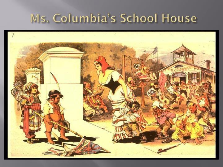 Ms. Columbia's School House
