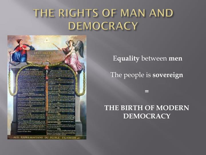 THE RIGHTS OF MAN AND DEMOCRACY