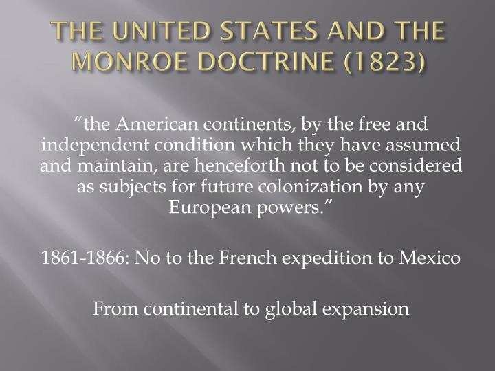 THE UNITED STATES AND THE MONROE DOCTRINE (1823)