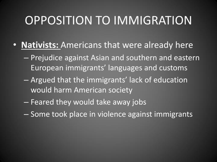 OPPOSITION TO IMMIGRATION