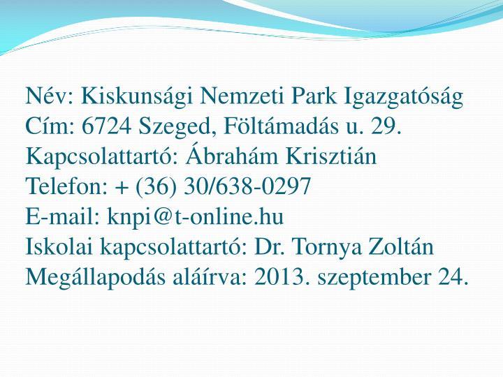 Név: Kiskunsági Nemzeti Park Igazgatóság