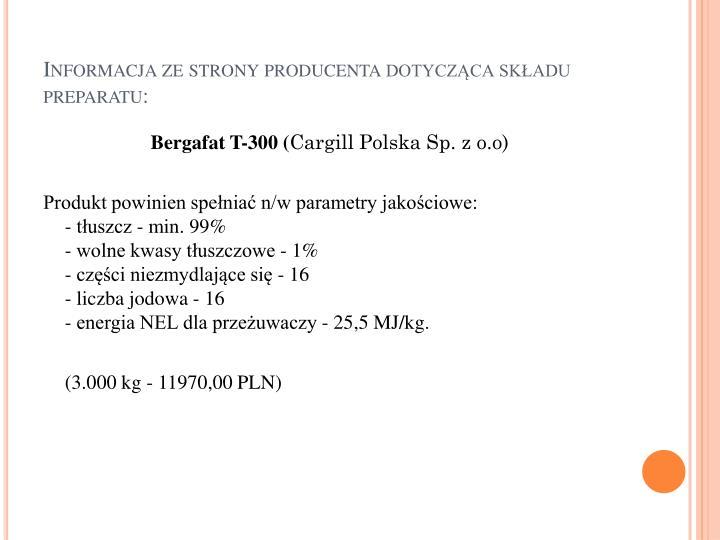 Informacja ze strony producenta dotycząca składu preparatu: