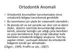 ortodontik anomali