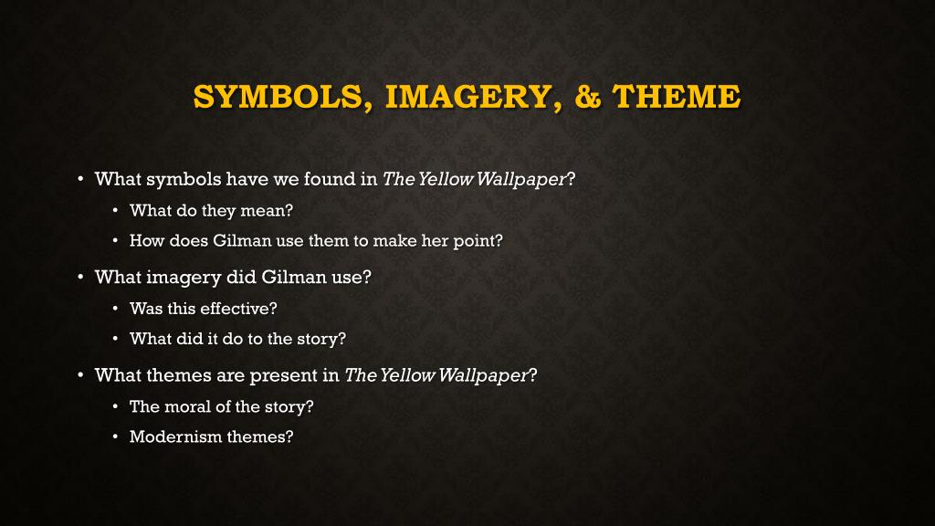 Ppt The Yellow Wallpaper Powerpoint Presentation Free