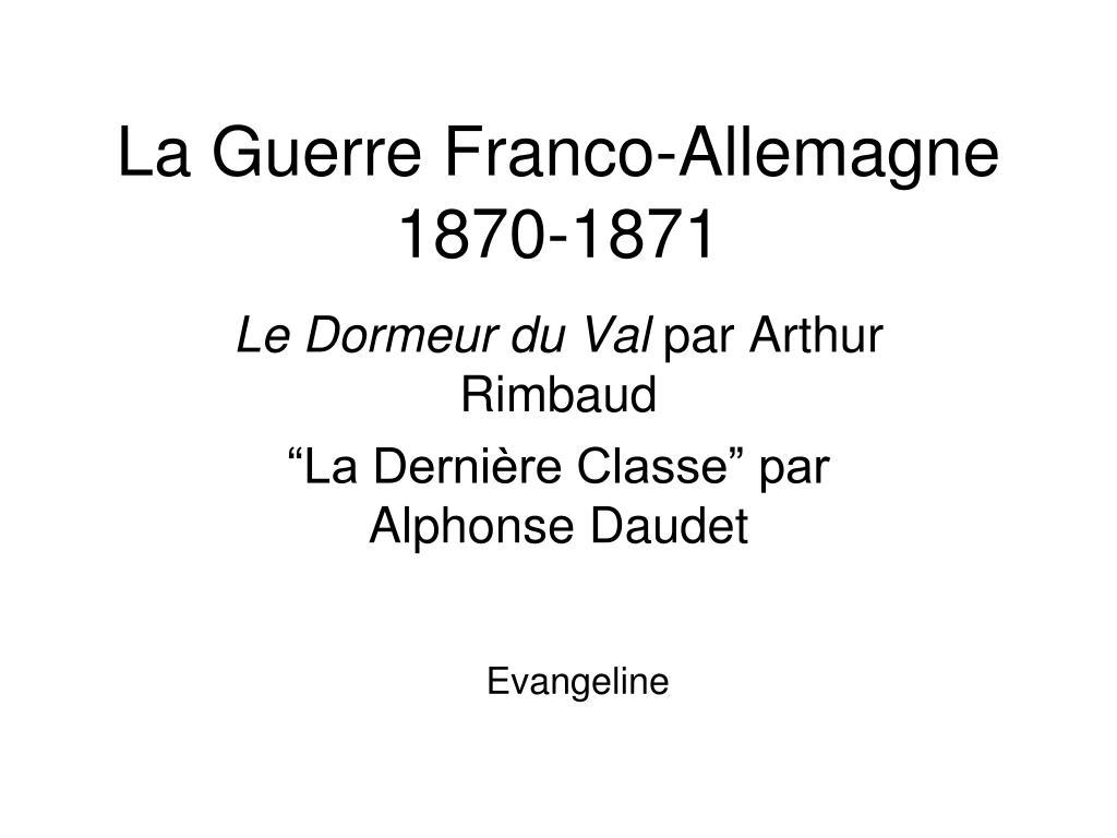Ppt La Guerre Franco Allemagne 1870 1871 Powerpoint Presentation