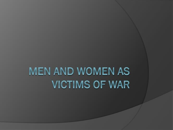 men and women as victims of war n.