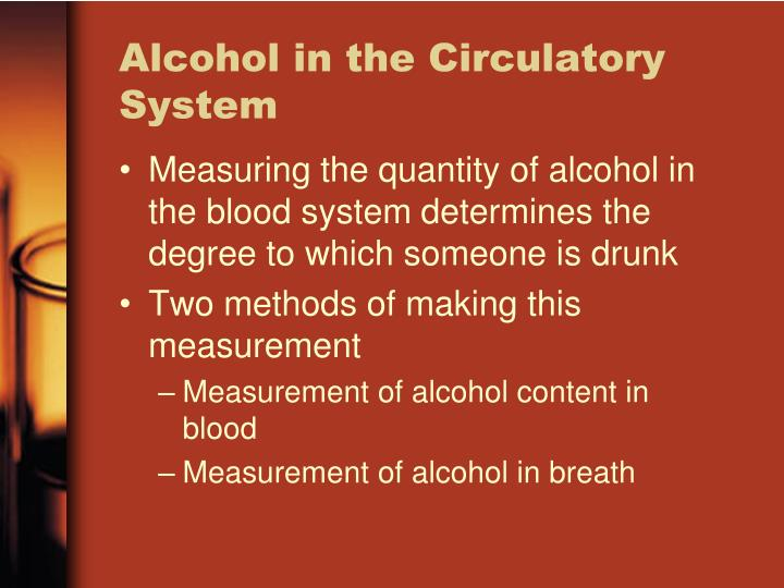 Alcohol in the Circulatory System